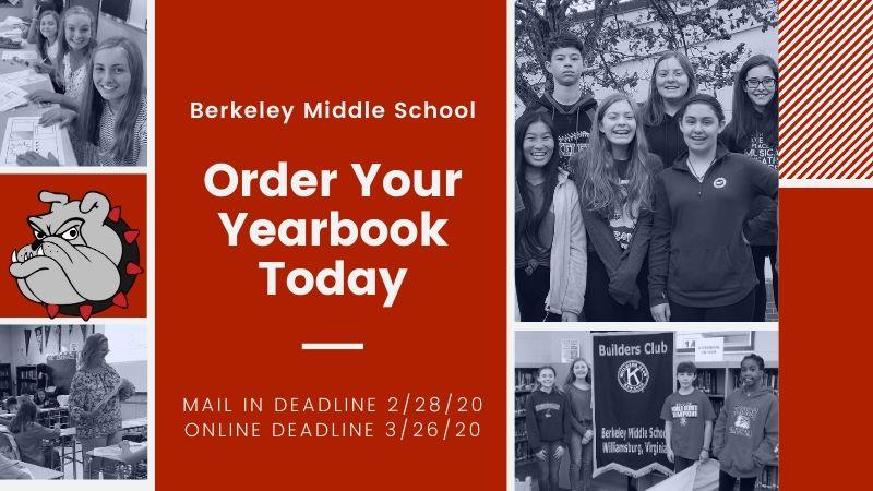 Order your yearbook today! Mail in Deadline 2/28/20 Online Deadline 3/26/20