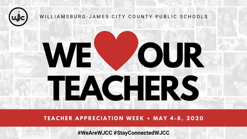 We Love Our Teachers - Teacher Appreciation Week