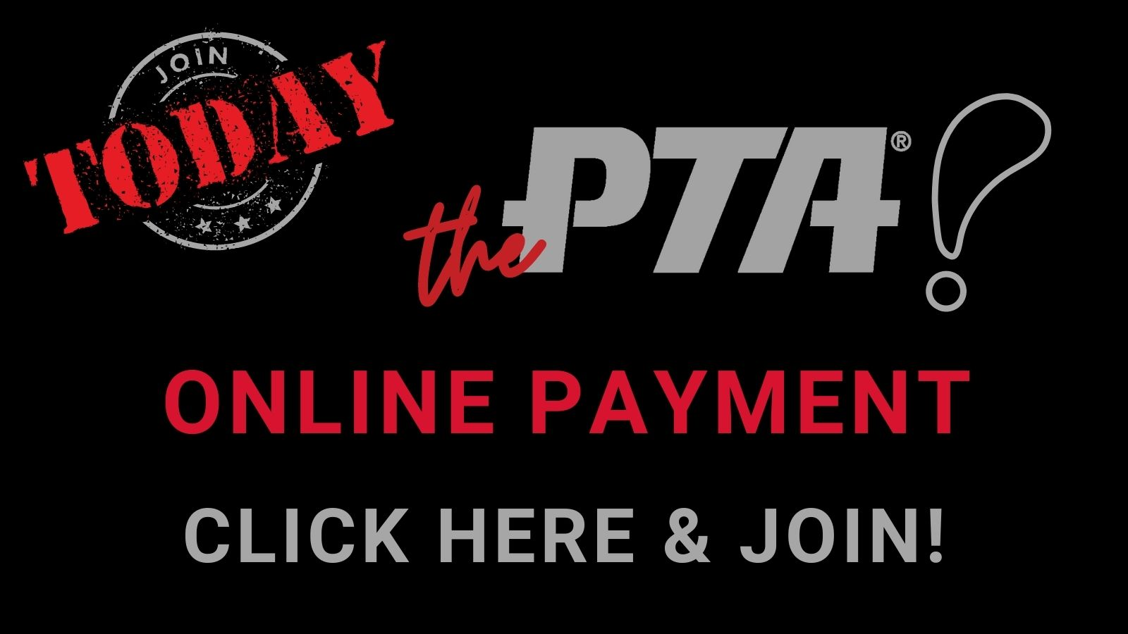 Join Today the PTA Online Membership Click here and join