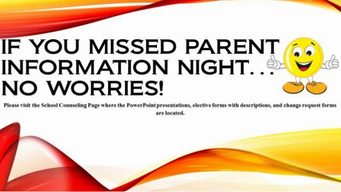 If You Missed Parent Information Night annoncement slide