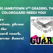 Rising Jamestown 9th Graders, The Colorguard Needs