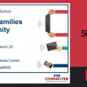Digital Families Community Event Date: Monday, March 25 Time: 6-8pm Location: BMS Media Center RSVP: bit.ly/digitalBMS