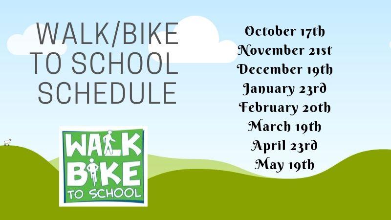 Walk/Bike to School Schedule