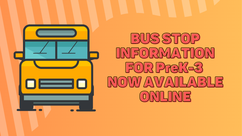 Bus stop information for PreK-3 now available online