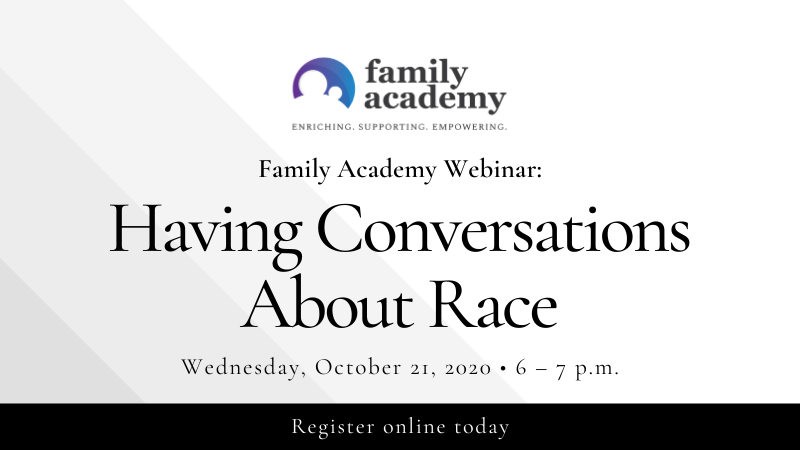 Family Academy: Having Conversations about Race