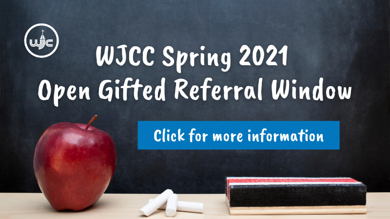 WJCC Spring 2021 Open Gifted Referral Window