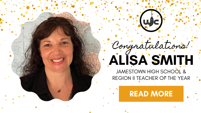 Congratulations to Alisa Smith Jamestown High School & Region II Teacher of the Year