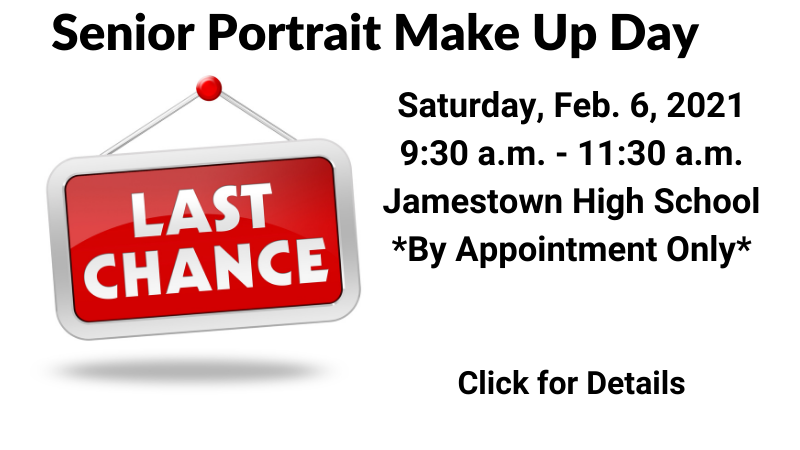 Senior Portrait Make Up Day. Saturday, February 5, 2021. 9:30-11:30. Jamestown High School. By appointment only. Click for details.