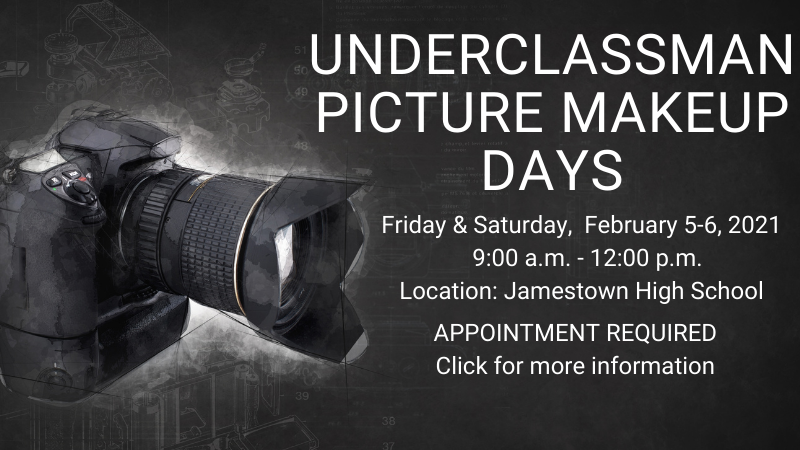Underclassman Picture make up days - February 5-6, 2021 from 9 am to 12 pm. Appointment required. Click for more info.