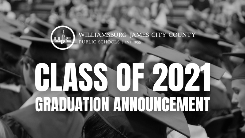 Class of 2021 Graduation Announcement