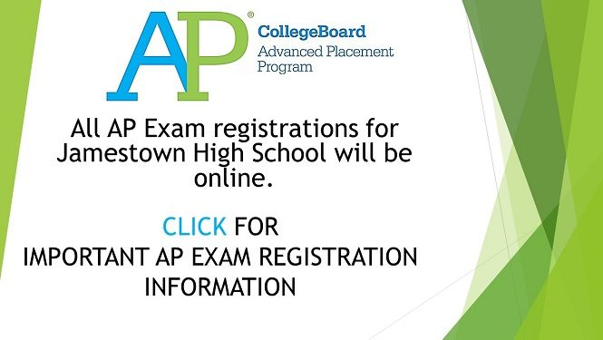 All AP Exam registrations for Jamestown High School will be online. Click for important AP Exam registration information.