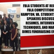 FBLA students at Regional FBLA Competitions in Hampton, VA. Students heard speakers discussing Resumes, Interviewing Techniques, and March of Dimes Fundraising Efforts.
