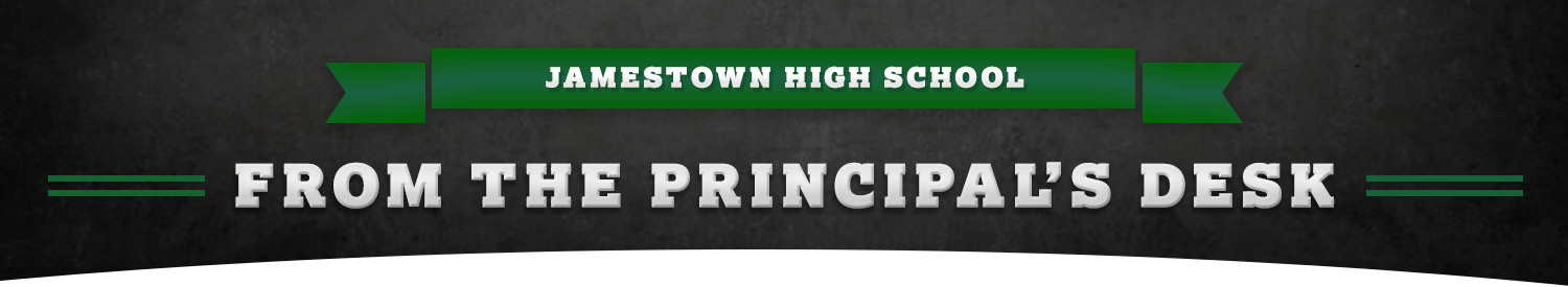 Jamestown High School - From the Principals Desk