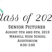 Senior Pictures - August 5th and 6th, 2019 Warhill High School Auditorium 8:30-2:00