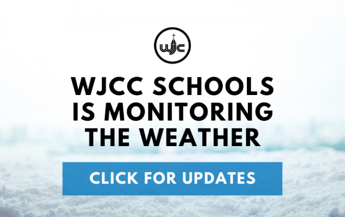 WJCC SCHOOLS IS MONITORING THE WEATHER