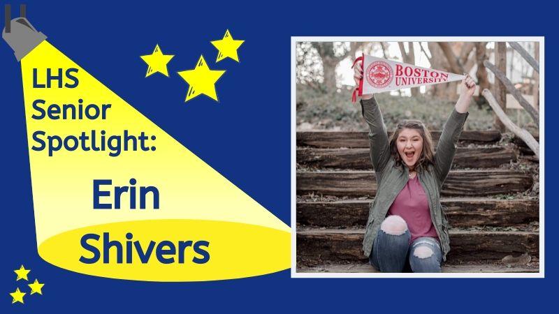 LHS Senior Spotlight: Erin Shivers.