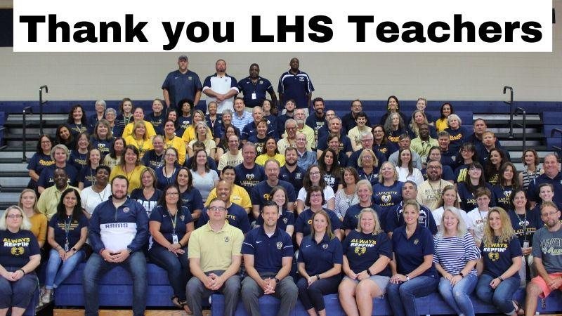 Thank you LHS Teachers.