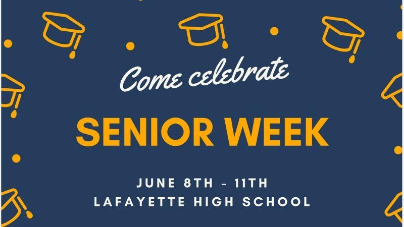 Come Celebrate Senior Week: June 8-11 at LHS.