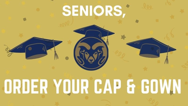 Seniors, order your cap and gown.