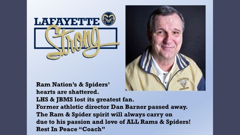 """Ram Nation's and Spiders' hearts are shattered. LHS and JBMS lost its greatest fan. Former athletic director Dan Barner passed away. The Ram and Spider spirit will always carry on due to his passion and love of ALL Rams and Spiders! Rest in Peace """"Coach""""."""