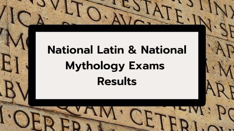 National Latin and National Mythology Exams Results