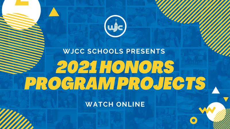 2021 WJCC Schools Honors Program Projects