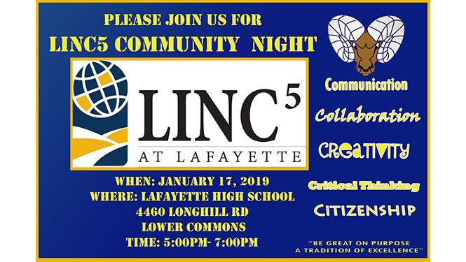 LINC5 Community Night January 17, 2019 from 5-7 PM at Lafayette High School, 4460 Longhill Road, in the Lower Commons.