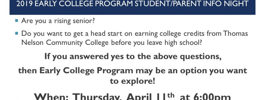 Are you a rising senior interested in earning college credits from Thomas Nelson Community College before graduating high school? Then come to the informational meeting on Thursday, April 11 at 6PM in the LHS auditorium.