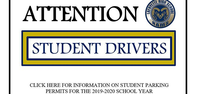 Attention Student Drivers: Click Here For Information On Student Parking Permits For the 2019-2020 School Year.