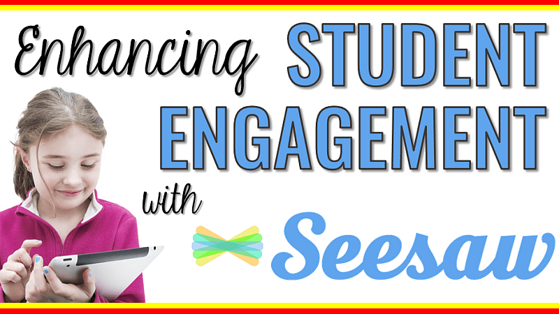 Enhancing Student Engagement with Seesaw