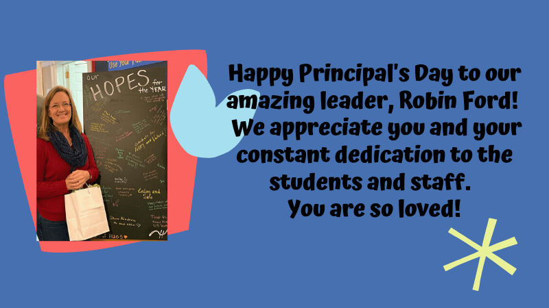 Happy Principal's Day to Robin Ford!