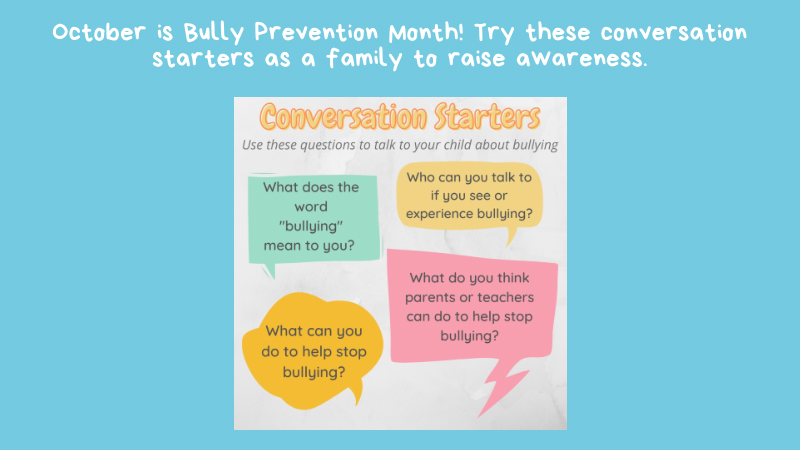 October is Bully Prevention Month!