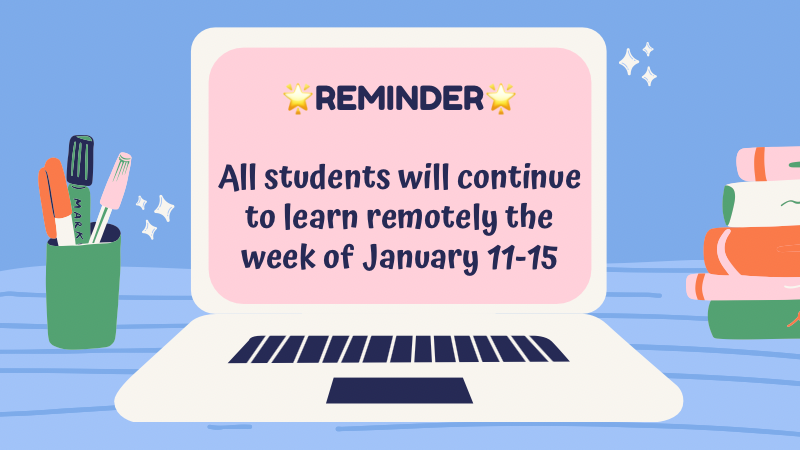 Virtual learning continues Jan 11-15