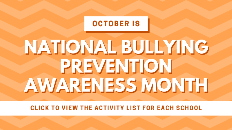 October is National Bullying Prevention Awareness Month - Click to view a full list of activities