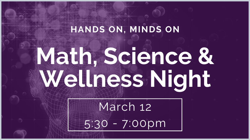 math science wellness night march 12 5:30 - 7