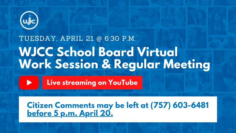 WJCC School Board Work Session and Regular Meeting