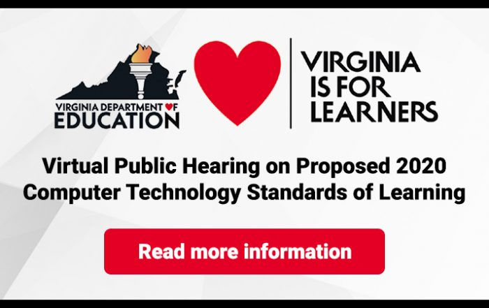 Virtual Public Hearing on Proposed 2020 Computer Technology Standards of Learning