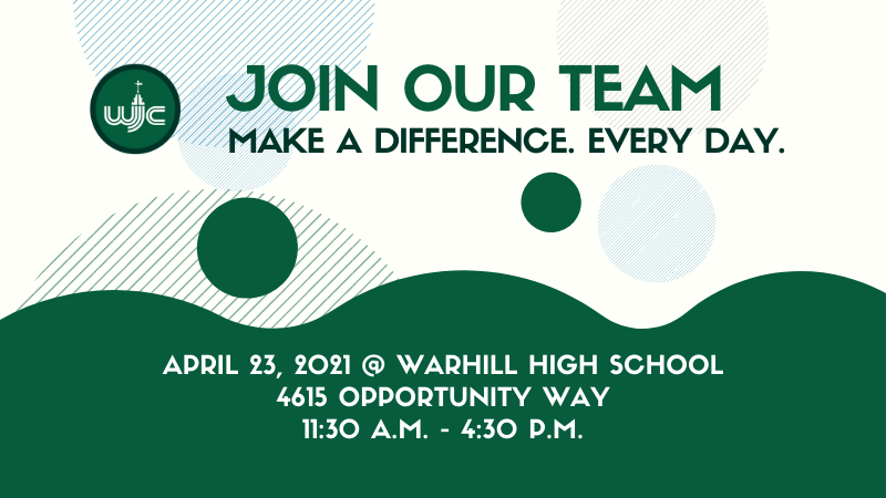 Join Our Team - Make a Difference. Every Day. Job Fair 2021