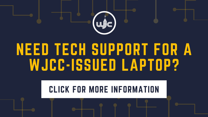 Tech Support WJCC-issued Laptop