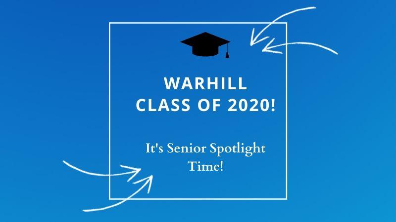 Warhill Class of 2020 Senior Spotlight