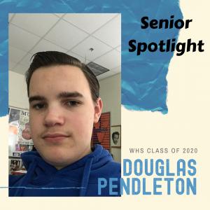Senior Spotlight Douglas Pendleton