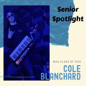 Senior Spotlight Cole Blanchard