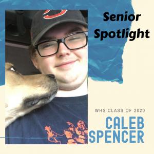 Senior Spotlight Caleb Spencer
