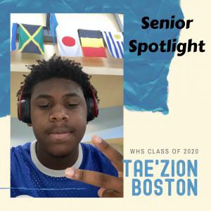 Senior Spotlight Tae'Zion Boston