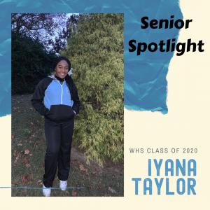 Senior Spotlight Iyana Taylor