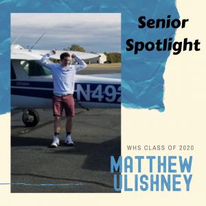Senior Spotlight Matthew Ulishney