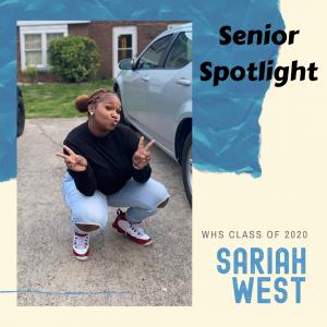 Senior Spotlight Sariah West