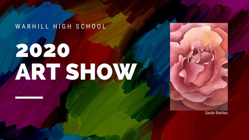 2020 Warhill High School Art Show