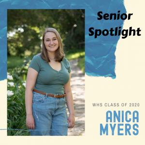 Senior Spotlight Anica Myers