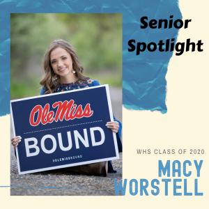 Senior Spotlight Macy Worstell